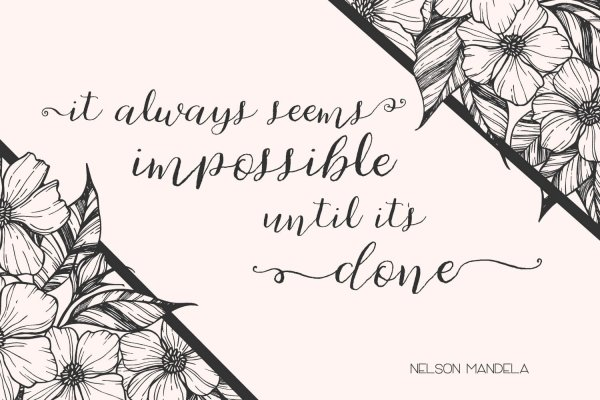 impossible quote Cherokee Rose Calligraphy Script